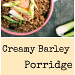 Creamy Barley Porridge with Smoked Salmon