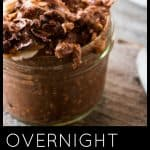 Overnight Chocolate Peanut Butter Cup Oats