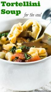 Tortellini soup for the soul