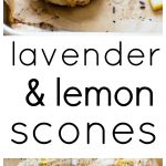 Lavender and Lemon Scones Pinnable