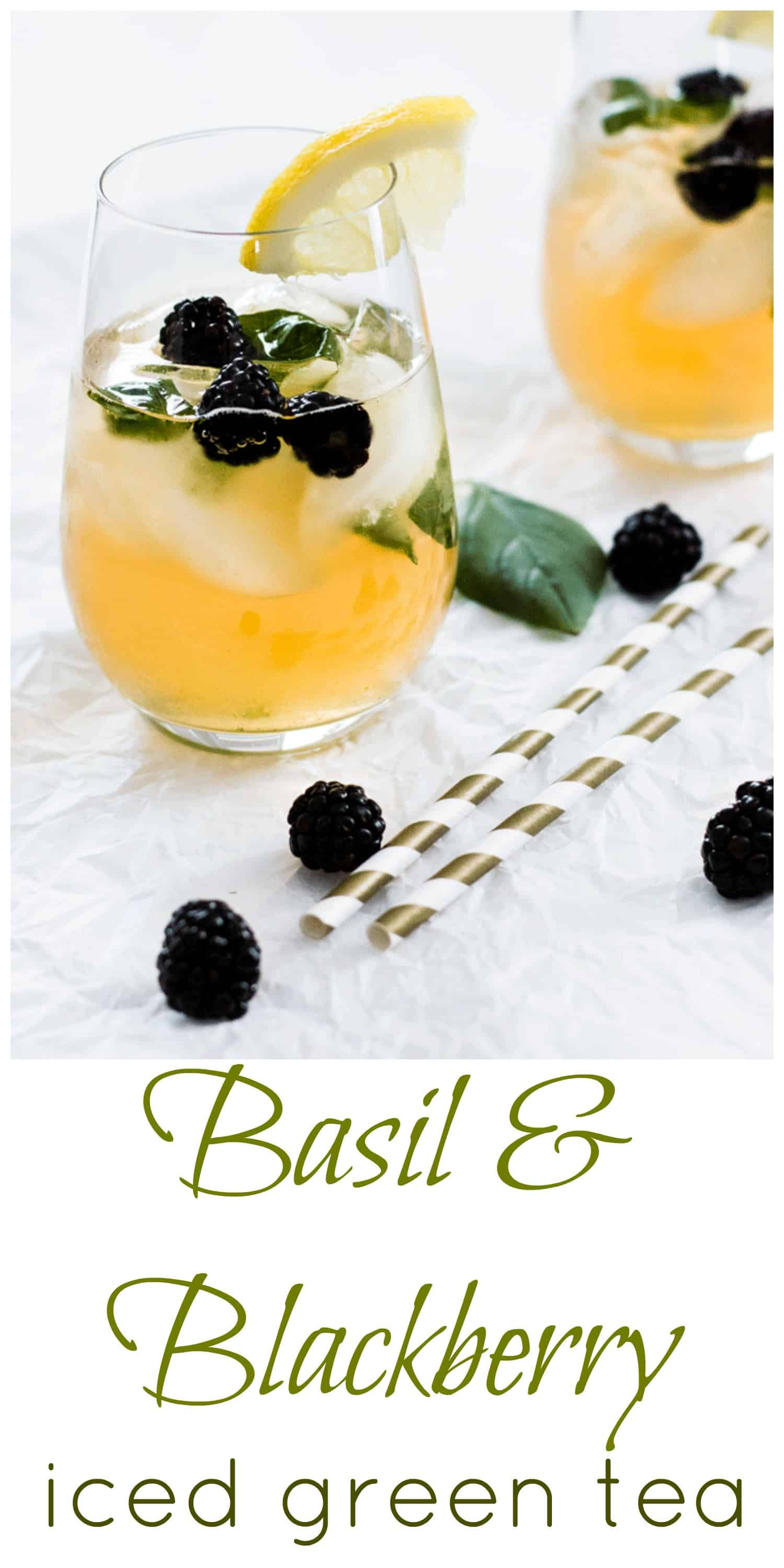 Basil and Blackberry Iced Green Tea. Naturally sweetened and simply delicious on a hot day