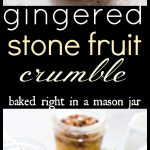 Gingered Loquat Crumble Baked in a Mason Jar