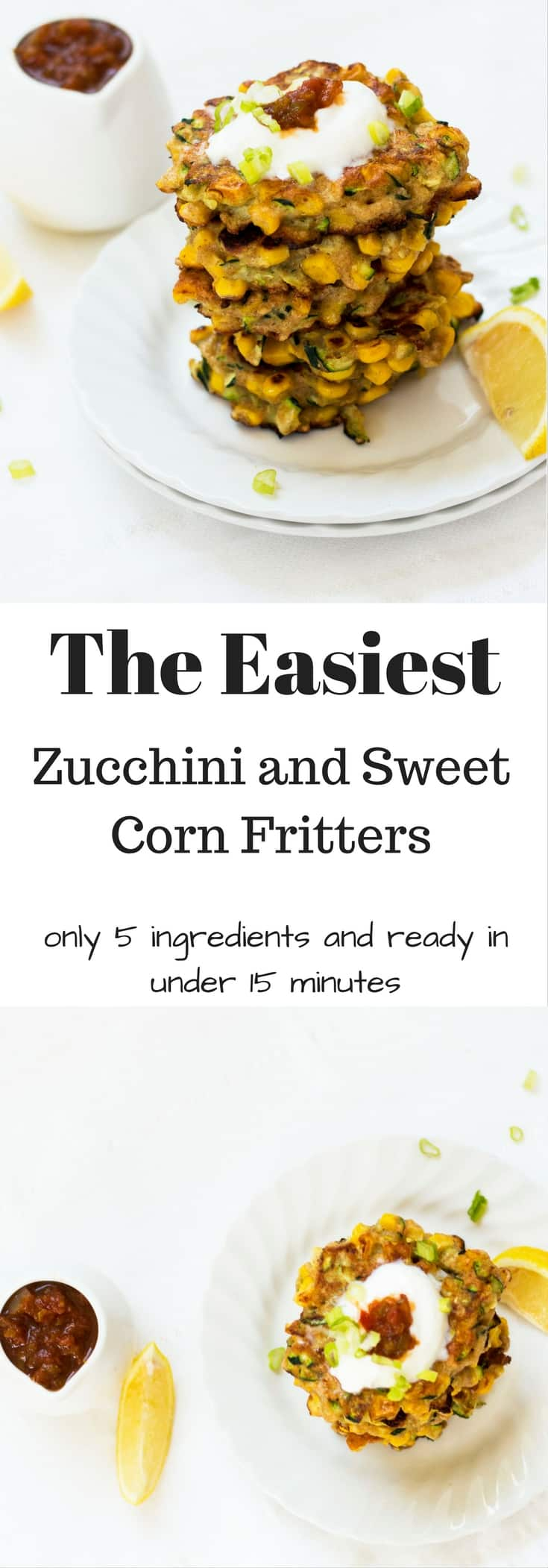 Zucchini and Sweet Corn Fritters Pinnable