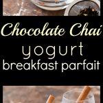 Chocolate Chai Yogurt Breakfast Parfait