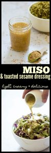 Light and Creamy Miso and Toasted Sesame Dressing
