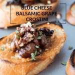 Blue Cheese Balsamic Grape Crostini