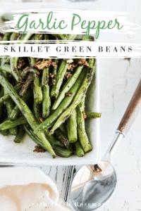 Garlic pepper skillet green beans