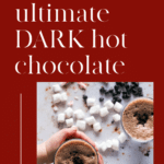 The ultimate dark hot chocolate