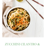 Zucchini Cilantro and Lime Udon Noodle Bowl