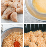 Process shots for how to make homemade chicken nuggets: seasoned chicken, dip in egg, dip in breadcrumbs, cook in air fryer